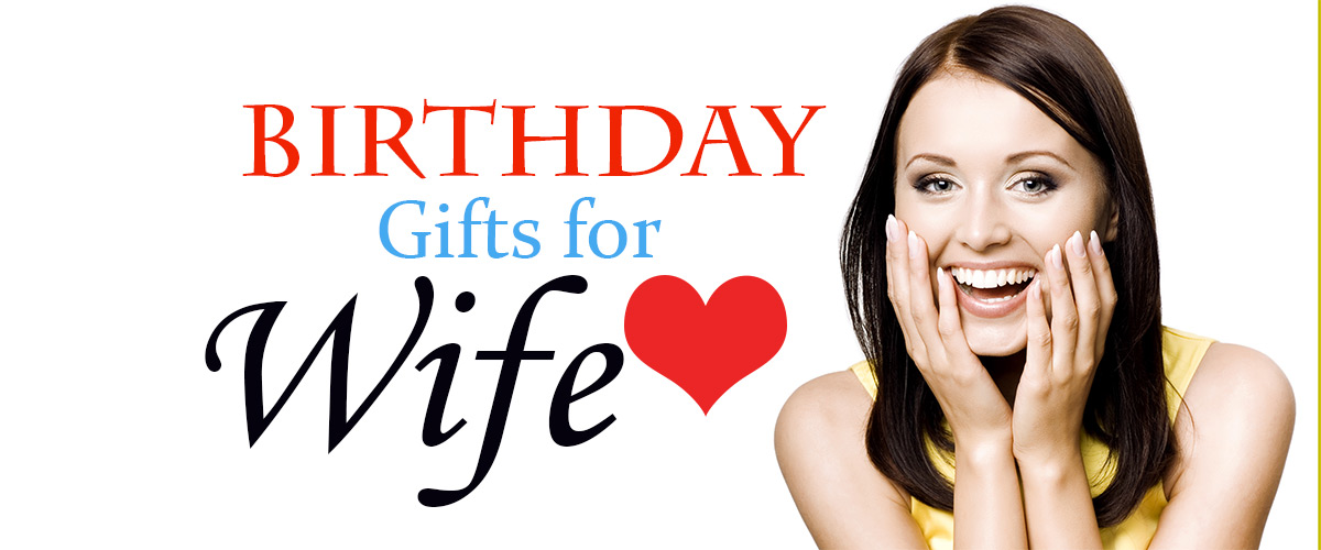Birthday Gifts For Wife Perfect Collection Forever 25 Gifts