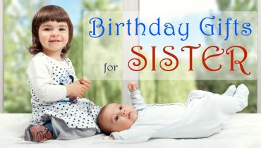 Perfect Wedding Gift For Sister : 25+ Birthday Gifts for Sister (Perfect Collection)