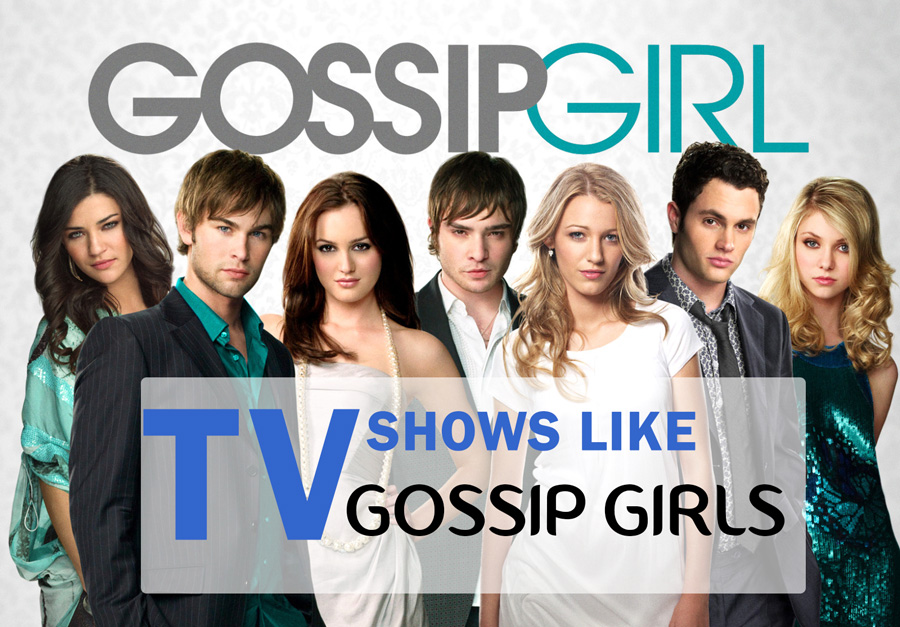Shows Like Gossip Girl