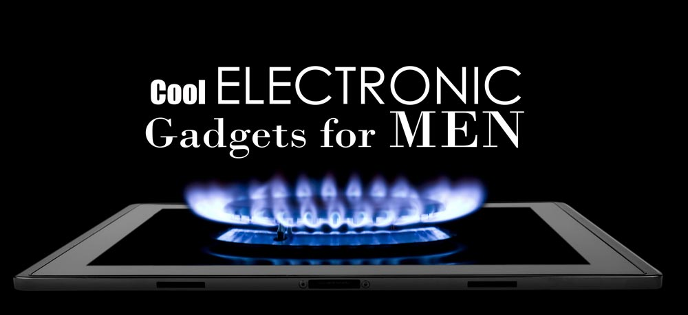 electronic Gadgets for Men