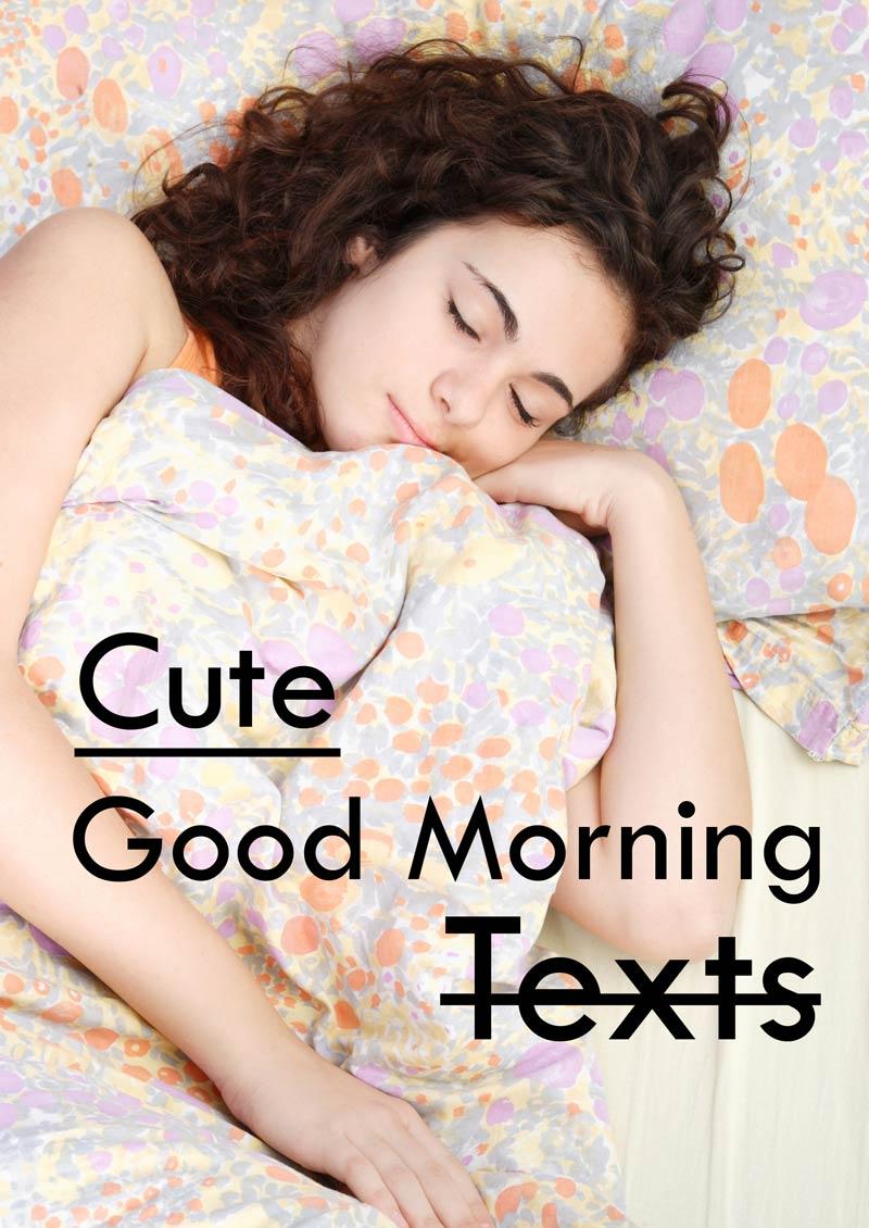 cute good morning texts