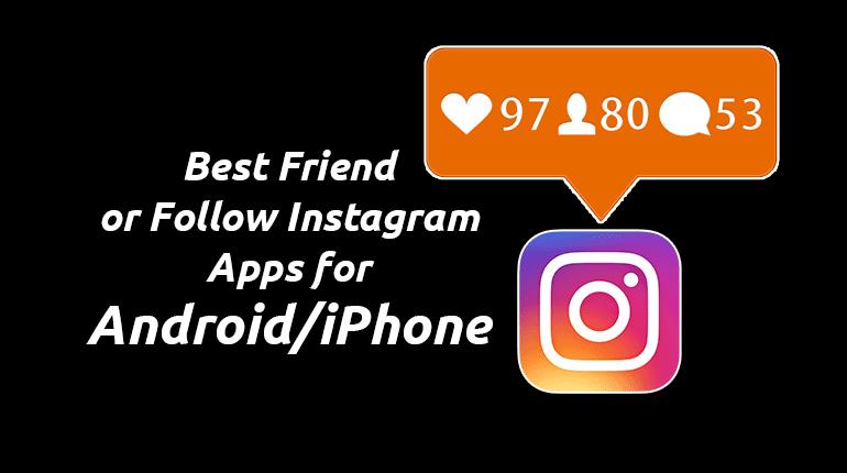 Friend or Follow Instagram App
