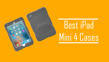 Best iPad Mini 4 Cases